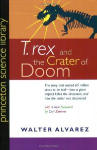 Cover of T. rex and the Crater of Coom by Walter Alvarez