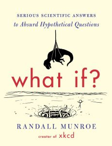 Cover of What If? by Randall Munroe